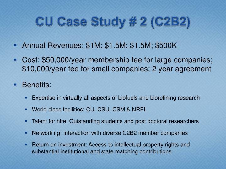 CU Case Study # 2 (C2B2)