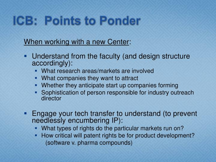 ICB:  Points to Ponder