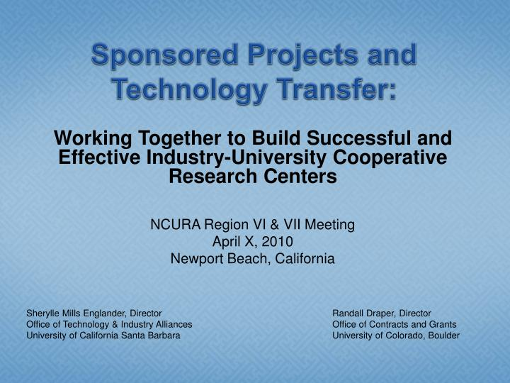 Sponsored projects and technology transfer