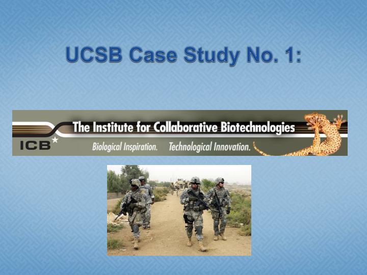 UCSB Case Study No. 1: