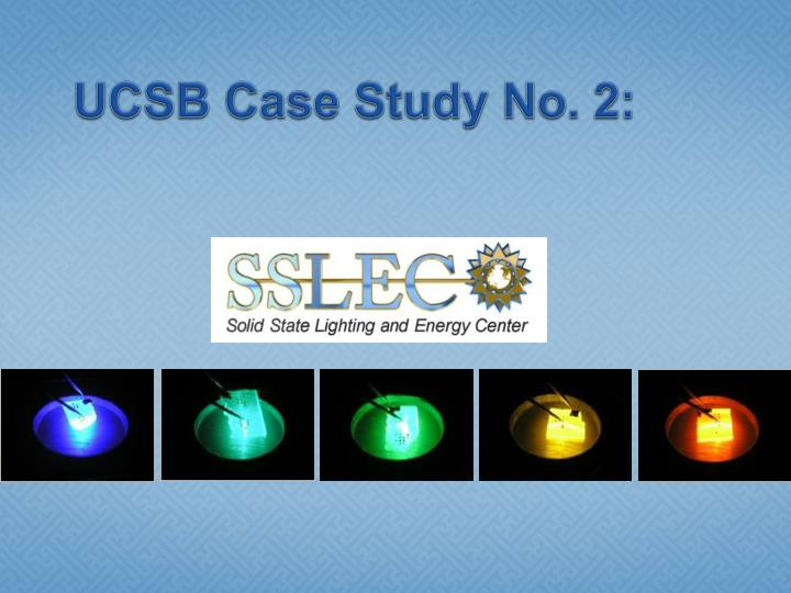 UCSB Case Study No. 2: