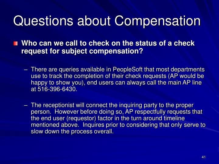 Questions about Compensation