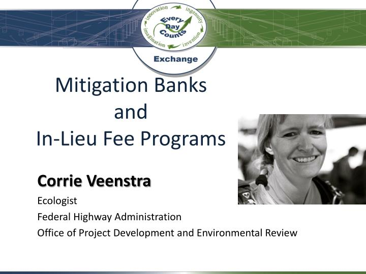 Mitigation banks and in lieu fee programs