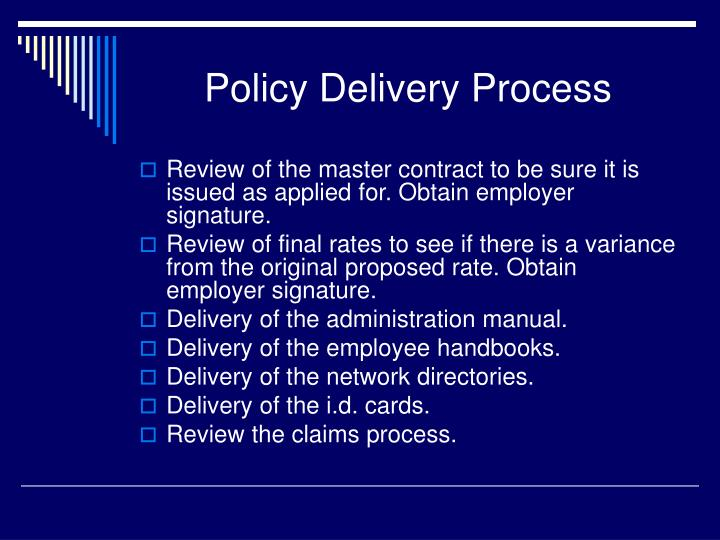 Policy Delivery Process