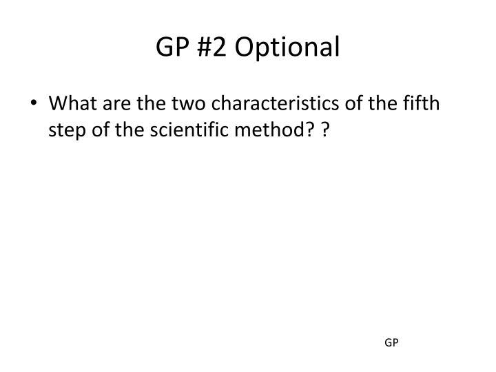GP #2 Optional