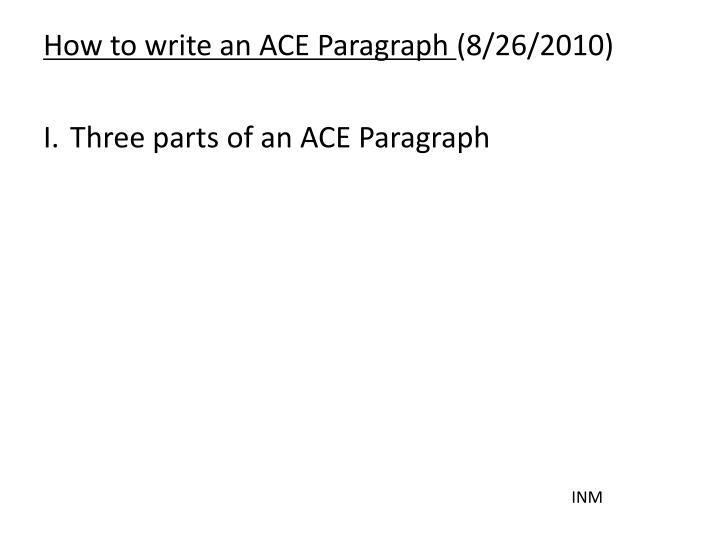How to write an ACE Paragraph
