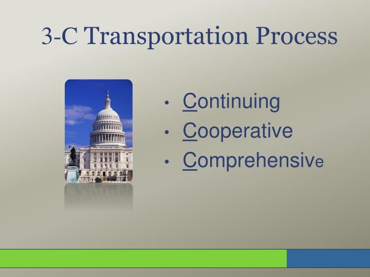 3 c transportation process