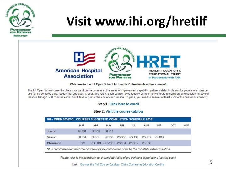 Visit www.ihi.org/hretilf