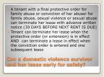 can a domestic violence survivor end her lease early for safety