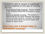 how long can a tenant stay in subsidized housing