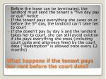 what happens if the tenant pays her rent before the court date