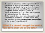 what if a tenant can get the rent a few days after the court date