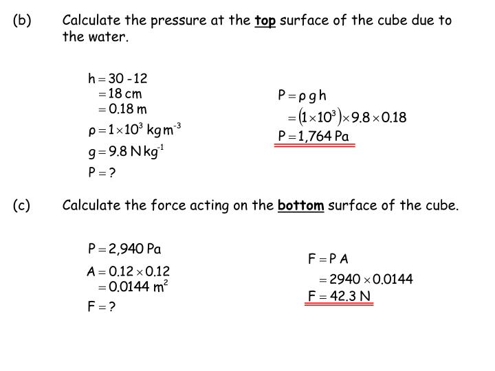 (b)Calculate the pressure at the