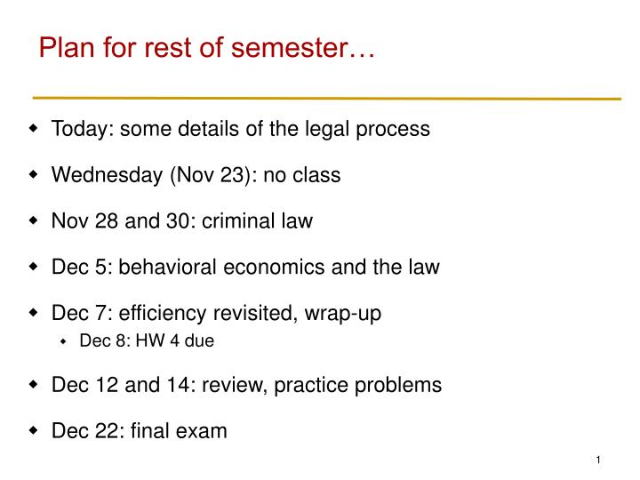 Plan for rest of semester