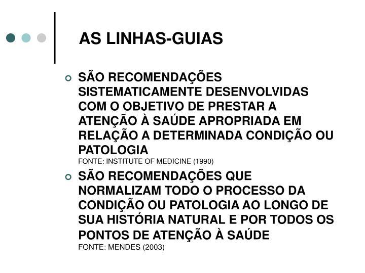 AS LINHAS-GUIAS