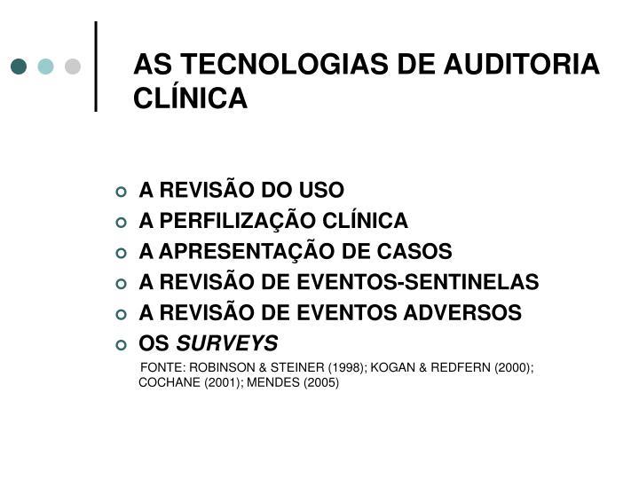 AS TECNOLOGIAS DE AUDITORIA CLÍNICA
