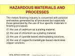 hazardous materials and processes