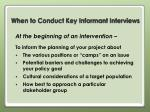 when to conduct key informant interviews1