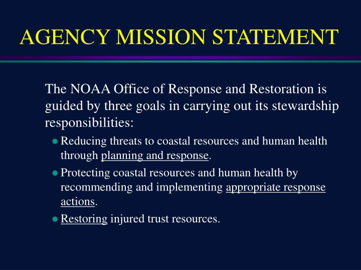 AGENCY MISSION STATEMENT