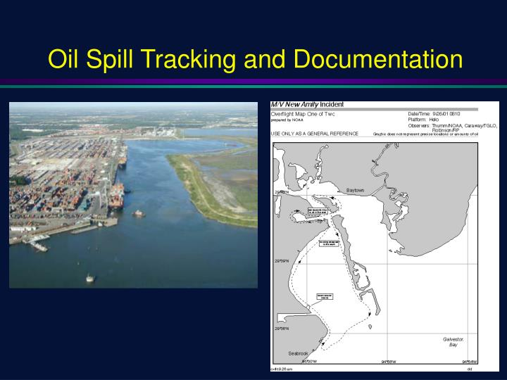 Oil Spill Tracking and Documentation