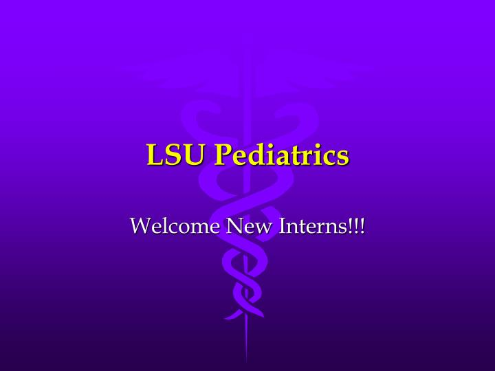 lsu pediatrics