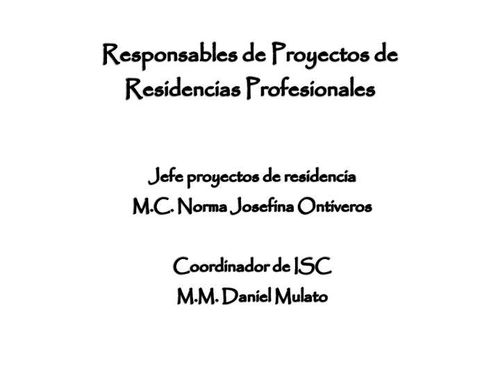 Responsables de proyectos de residencias profesionales