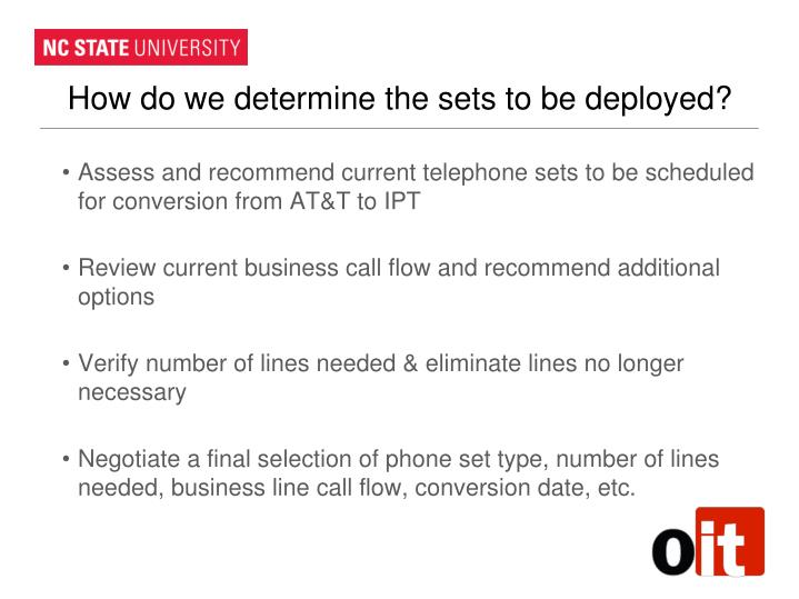 How do we determine the sets to be deployed?