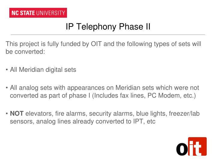 IP Telephony Phase II
