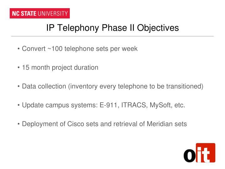 IP Telephony Phase II Objectives