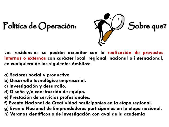 Política de Operación:                                Sobre que?