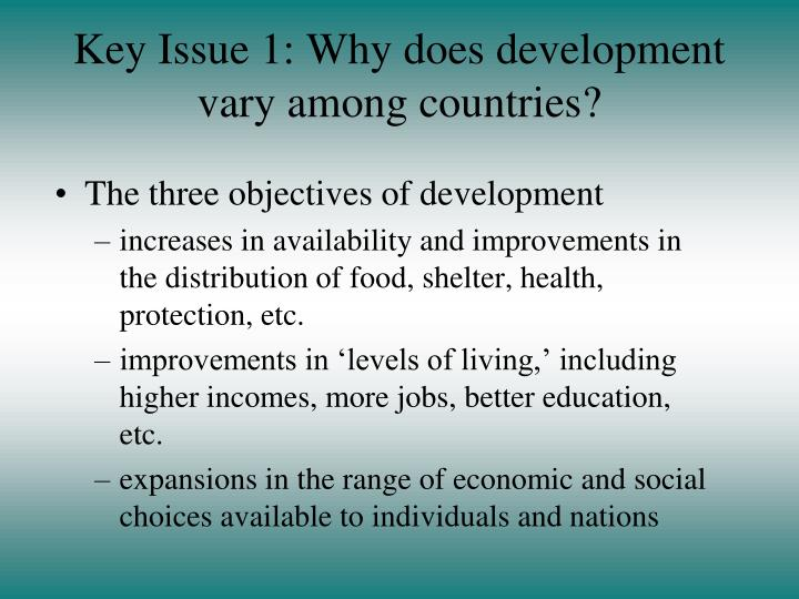 Key issue 1 why does development vary among countries