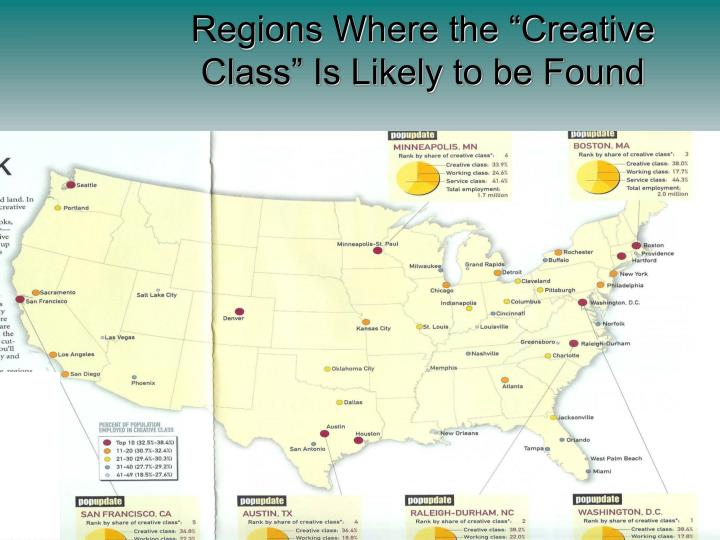 """Regions Where the """"Creative Class"""" Is Likely to be Found"""