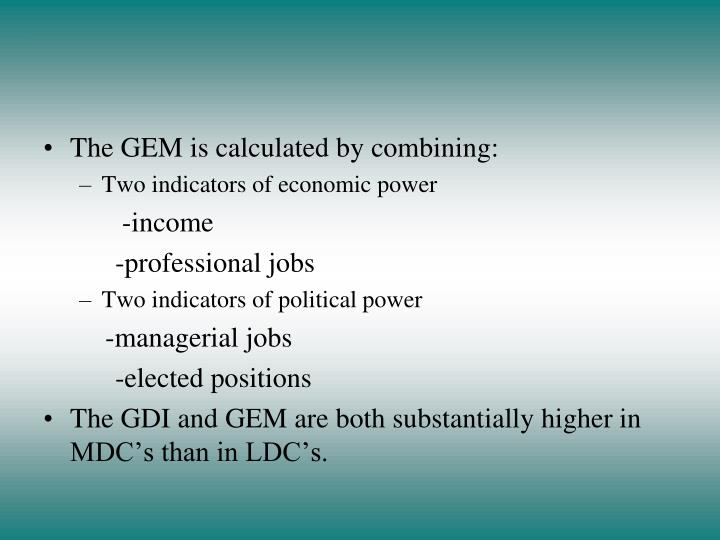 The GEM is calculated by combining: