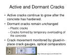 active and dormant cracks