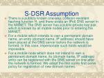 s dsr assumption