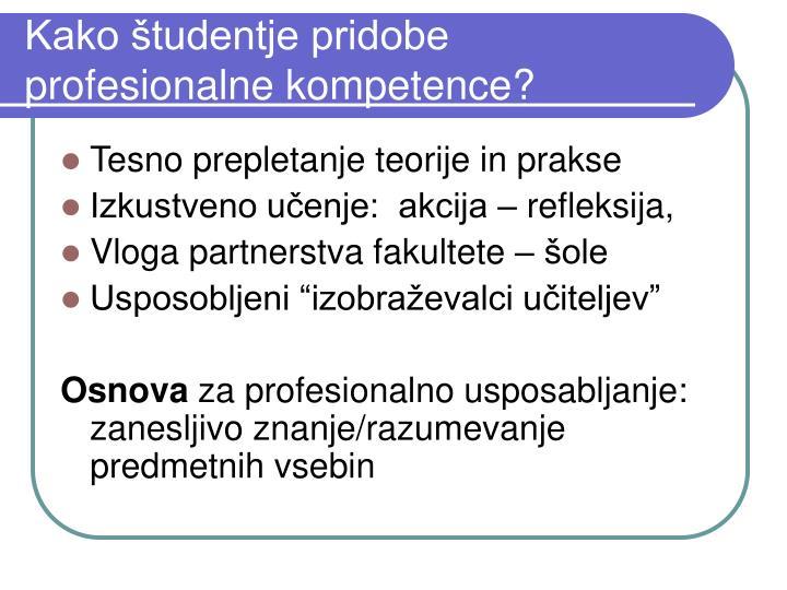 Kako študentje pridobe profesionalne kompetence?