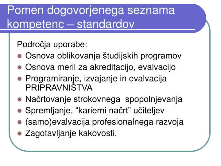 Pomen dogovorjenega seznama kompetenc – standardov