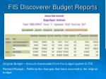 fis discoverer budget reports1