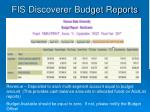 fis discoverer budget reports4
