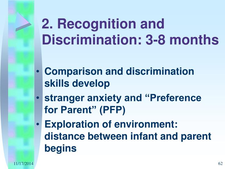 2. Recognition and Discrimination: 3-8 months