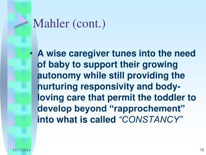 Mahler (cont.)