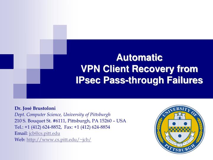 Automatic vpn client recovery from ipsec pass through failures