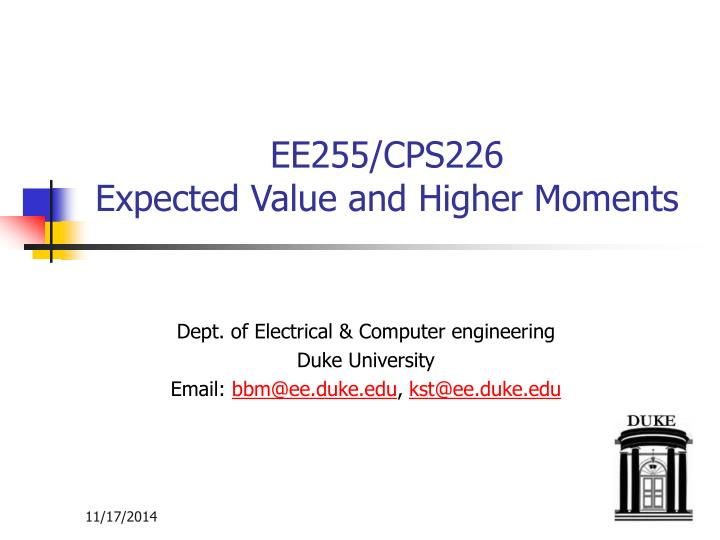 Ee255 cps226 expected value and higher moments