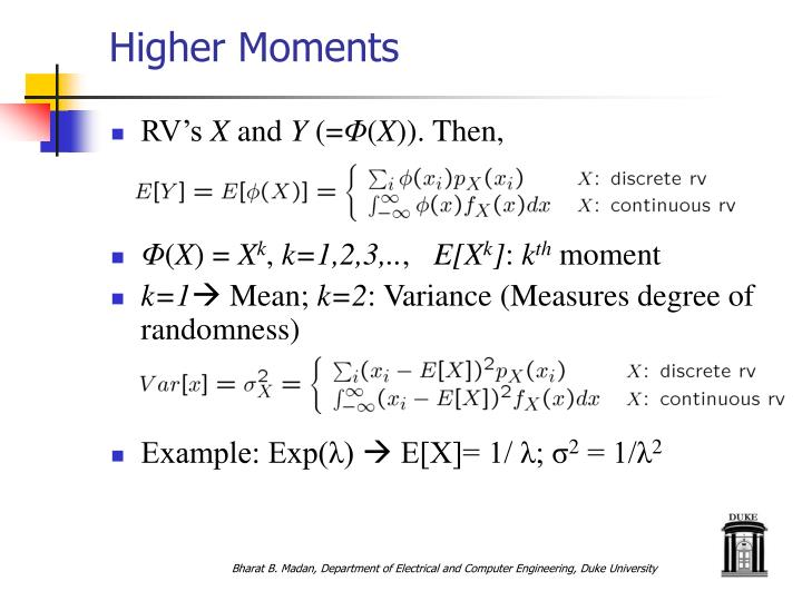 Higher moments