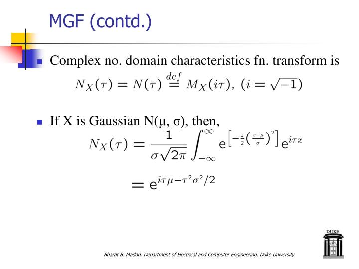 MGF (contd.)