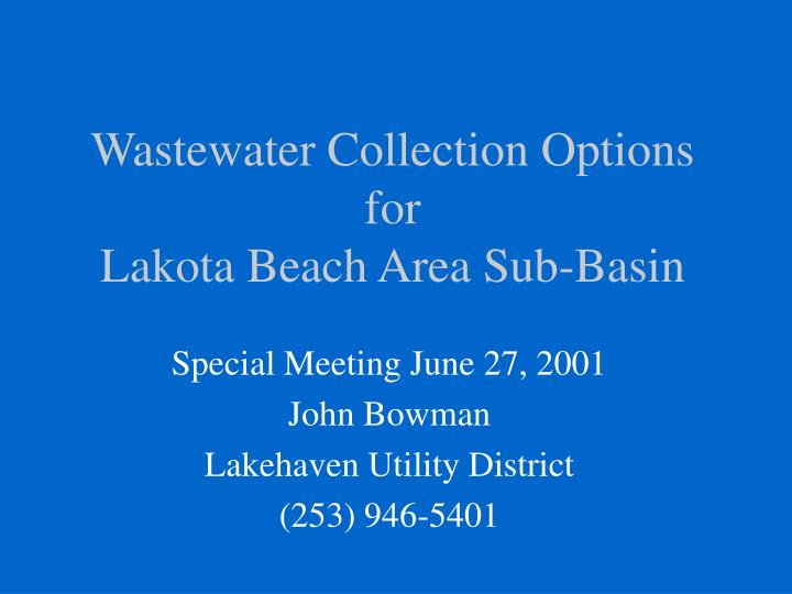 wastewater collection options for lakota beach area sub basin n.