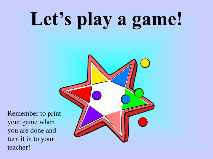 Let's play a game!