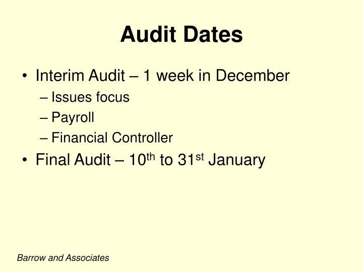Audit Dates