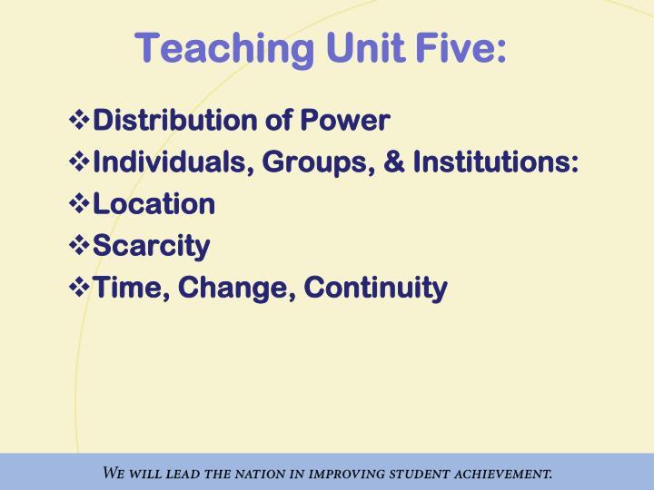 Teaching Unit Five: