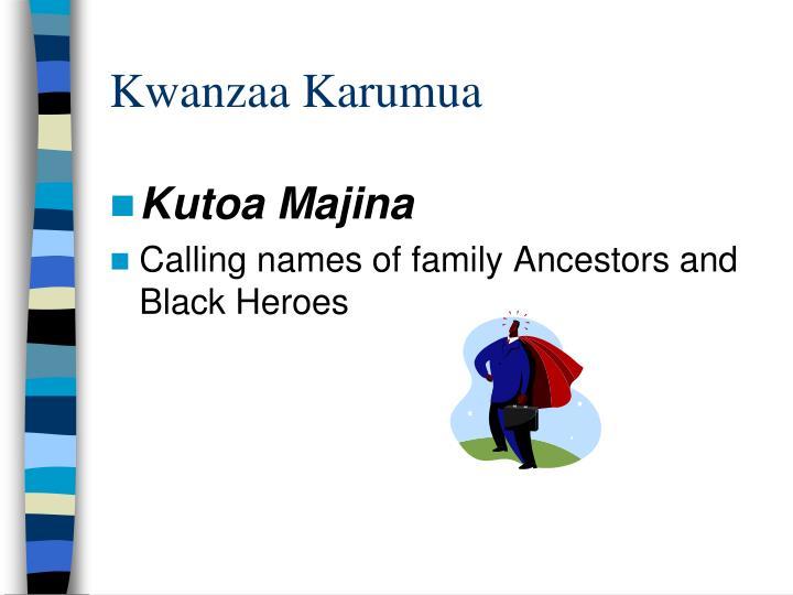 Kwanzaa Karumua